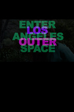Enter Los Angeles Outer Space