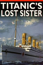 The Titanic's Lost Sister