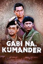 Gabi Na, Kumander