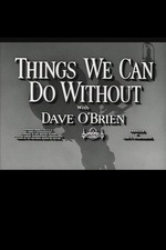 Things We Can Do Without