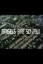 Angels Are So Few