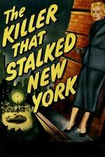 The Killer That Stalked New York