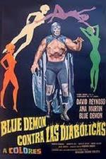 Blue Demon vs. the Diabolical Women