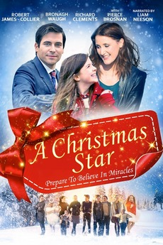 A Christmas Star Cast.A Christmas Star 2017 Directed By Richard Elson Reviews