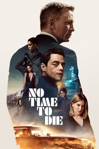 No Time to Die, 2021 - ★★★½