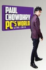 Paul Chowdhry: PC's World