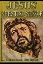 Jesús, nuestro Señor
