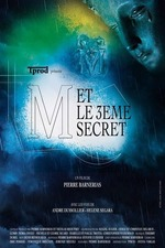 M and the 3rd Secret