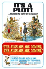 The Russians Are Coming! The Russians Are Coming!
