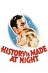 History Is Made at Night