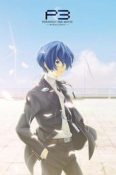 Persona 3 the Movie: #4 Winter of Rebirth