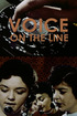 Voice on the Line