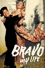 Bravo, My Life!