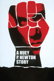 A Huey P. Newton Story (2001)