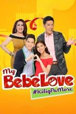 My Bebe Love: #KiligPaMore