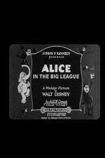 Alice in the Big League