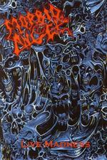 Morbid Angel: Live Madness '89