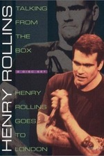 Henry Rollins: Henry Rollins Goes To London