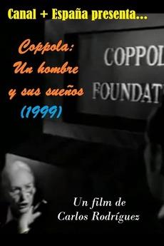 Coppola, un hombre y sus sueños