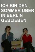 I Stayed in Berlin All Summer