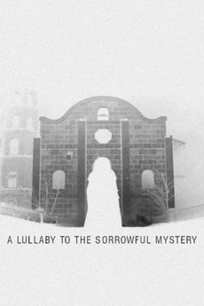 A Lullaby to the Sorrowful Mystery (2016)