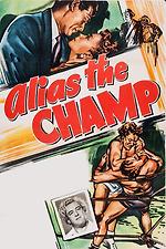 Alias the Champ