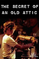 The Secret of an Old Attic