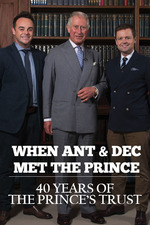 When Ant & Dec Met The Prince: 40 Years of The Prince's Trust