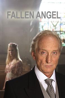 Fallen Angel (2007) directed by David Drury • Film + cast • Letterboxd
