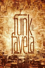 Inside the Mind of Favela Funk