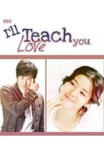 I'll Teach You Love