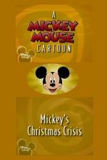 Mickey's Christmas Crisis