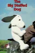 The Big Stuffed Dog
