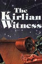 The Kirlian Witness
