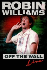 Robin Williams: Off the Wall