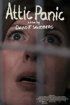 Attic Panic 2015 Directed By David F Sandberg