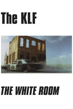 The KLF: The White Room