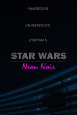 Star Wars: Neon Noir