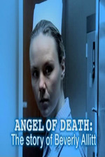 Angel of Death: The Story of Beverly Allitt