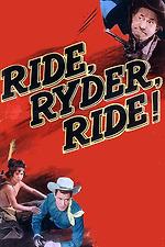 Ride, Ryder, Ride!