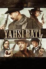 Yahsi Bati - The Ottoman Cowboys