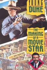 Young Duke: Making Of A Movie Star