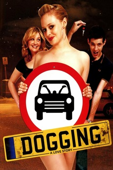 Dogging: A Love Story (2009) directed by Simon Ellis