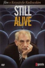 Still Alive: A Film About Krzysztof Kieslowski