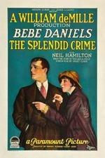 The Splendid Crime
