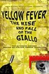 Yellow Fever: The Rise and Fall of the Giallo