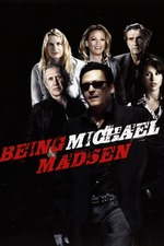 Being Michael Madsen