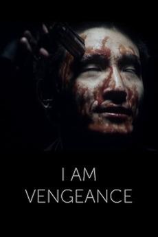i am vengeance the movie