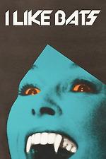 I Like Bats
