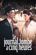 Le Journal Tombe à Cinq Heures